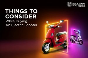 Things to consider while buying an e-scooter